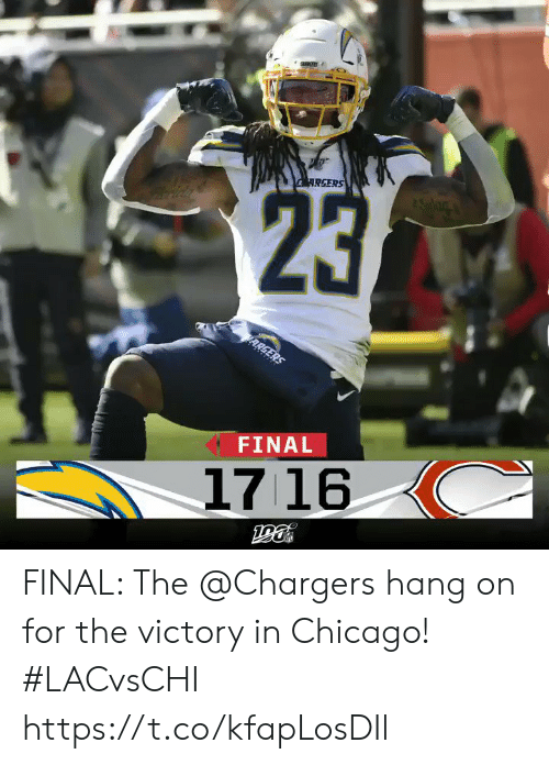 Chargers: RGERS  23  ARGERS  FINAL  1716 FINAL: The @Chargers hang on for the victory in Chicago! #LACvsCHI https://t.co/kfapLosDIl