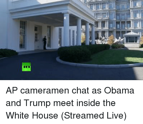 Obama And Trump: RI AP cameramen chat as Obama and Trump meet inside the White House (Streamed Live)