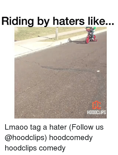 Funny, Following, and Hater: Riding by haters like...  HOODCLIPS Lmaoo tag a hater (Follow us @hoodclips) hoodcomedy hoodclips comedy