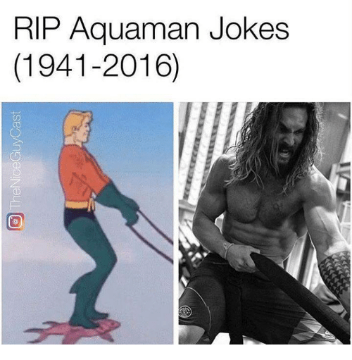 Aquaman Jokes: RIP Aquaman Jokes  (1941-2016)