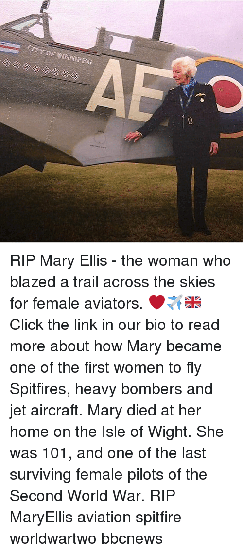 Aviators: RIP Mary Ellis - the woman who blazed a trail across the skies for female aviators. ❤️✈️🇬🇧Click the link in our bio to read more about how Mary became one of the first women to fly Spitfires, heavy bombers and jet aircraft. Mary died at her home on the Isle of Wight. She was 101, and one of the last surviving female pilots of the Second World War. RIP MaryEllis aviation spitfire worldwartwo bbcnews