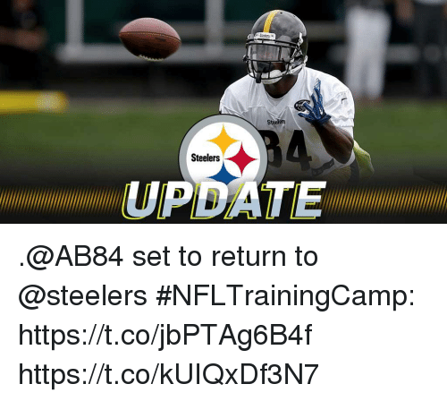 Memes, Steelers, and 🤖: RIV  Stoelera  Steelers  PDATE .@AB84 set to return to @steelers #NFLTrainingCamp: https://t.co/jbPTAg6B4f https://t.co/kUIQxDf3N7