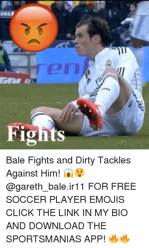 Click, Gareth Bale, and Memes: RMA  Ten  Fidnts Bale Fights and Dirty Tackles Against Him! 😱😲 @gareth_bale.ir11 FOR FREE SOCCER PLAYER EMOJIS CLICK THE LINK IN MY BIO AND DOWNLOAD THE SPORTSMANIAS APP! 🔥🔥