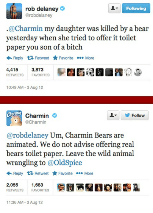 rob delaney following grobdelaney charmin my daughter was killed by 23339244 🔥 25 best memes about charmin bears charmin bears memes