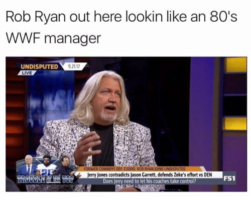 wwf: Rob Ryan out here lookin like an 80's  WWF manager  UNDISPUTED  LIVE  9.21.17  Jerry Jones contradicts Jason Garrett, defends Zeke's effort vs DEN  Does Jerry need to let his coaches take control?  FS1