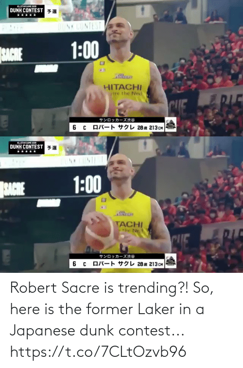 Dunk: Robert Sacre is trending?! So, here is the former Laker in a Japanese dunk contest...  https://t.co/7CLtOzvb96
