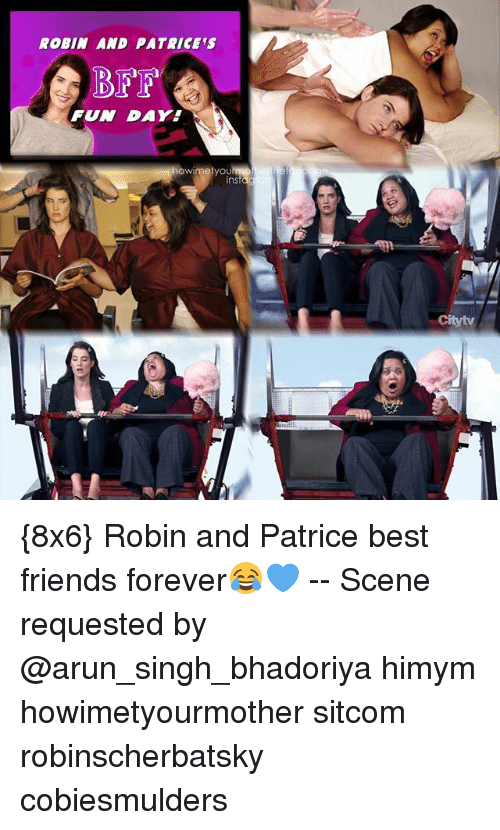 Insted: ROBIN AND PATRICES  BFF  FUN DAY  tyou  inst {8x6} Robin and Patrice best friends forever😂💙 -- Scene requested by @arun_singh_bhadoriya himym howimetyourmother sitcom robinscherbatsky cobiesmulders