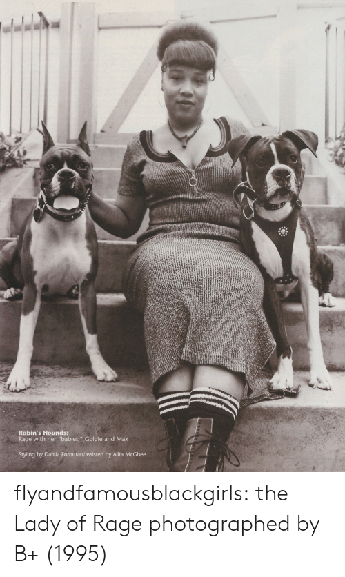"""Styling: Robin's Hounds:  Rage with her """"babies,"""" Goldie and Max  Styling by Dahlia Foroutan/assisted by Alita McGhee flyandfamousblackgirls: the Lady of Rage photographed by B+ (1995)"""