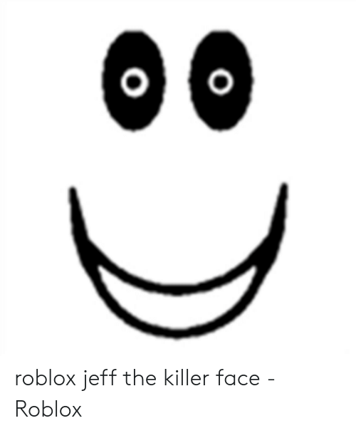 Scary Face In Roblox