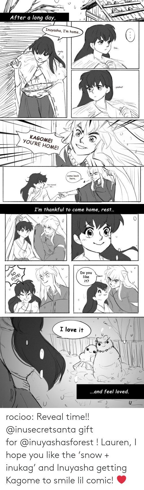 Reveal: rocioo: Reveal time!! @inusecretsanta gift for @inuyashasforest ! Lauren, I hope you like the 'snow + inukag' and Inuyasha getting Kagome to smile lil comic! ❤