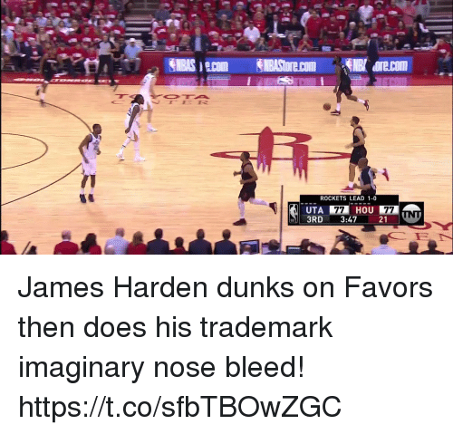 James Harden, Memes, and Favors: ROCKETS LEAD 1-0  HOU  UTA  3RD 3:47 21 James Harden dunks on Favors then does his trademark imaginary nose bleed!  https://t.co/sfbTBOwZGC