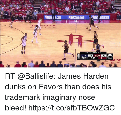 Sizzle: ROCKETS LEAD 1-0  HOU  UTA  3RD 3:47 21 RT @Ballislife: James Harden dunks on Favors then does his trademark imaginary nose bleed!  https://t.co/sfbTBOwZGC