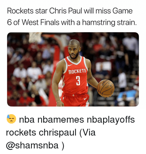 Basketball, Chris Paul, and Finals: Rockets star Chris Paul will miss Game  6 of West Finals with a hamstring strain  ROCKETS  弁 😓 nba nbamemes nbaplayoffs rockets chrispaul (Via @shamsnba ‬)