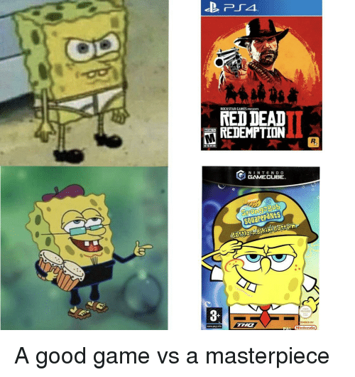 Red Dead Redemption: ROCKSTAR GAMES PRESENTS  RED DEAD  REDEMPTION  N INTEND O  GAMECUBE  squarepaNts  3  ENSED BY  www.pegiintc  Ninlendo A good game vs a masterpiece