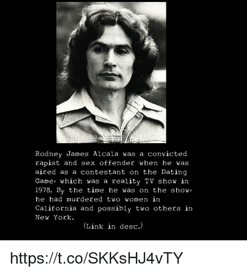 rodney alcala dating show Rodney alcala is one of the most notorious serial killers in us history, but extraordinarily he once appeared on national tv mid-spree dubbed the dating game killer, the texas-born criminal had already murdered four people when he turned up on a 70s abc show called, you guessed it, the dating game.