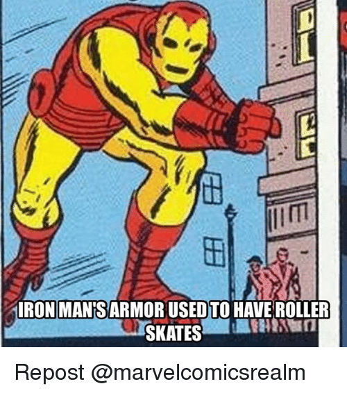 Memes, 🤖, and Armor: RON MANS ARMOR USED TO HAVE ROLLER Repost @marvelcomicsrealm