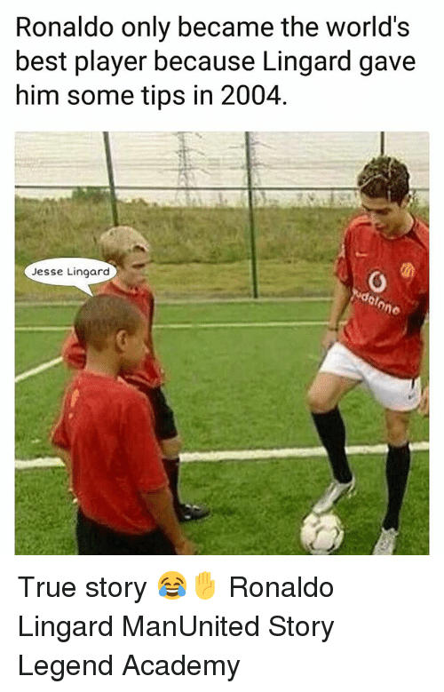 Lingard: Ronaldo only became the world's  best player because Lingard gave  him some tips in 2004  Jesse Lingard True story 😂✋ Ronaldo Lingard ManUnited Story Legend Academy