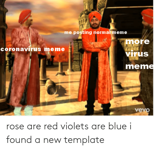 Rose Are Red Violets Are Blue: rose are red violets are blue i found a new template