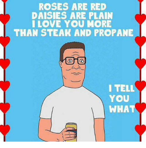 I Love You More Meme: 25+ Best Memes About Propane