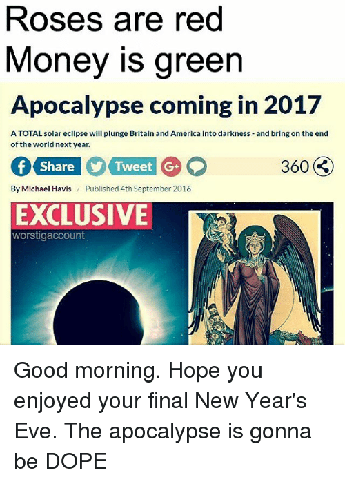 roses are red money is green apocalypse coming in 2017 10326788 roses are red money is green apocalypse coming in 2017 atotal
