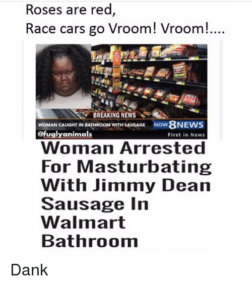 Woman caught in walmart bathroom with sausage