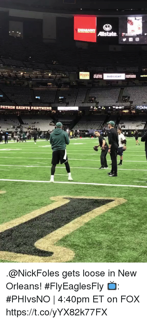 patron: ROUSES  BUDLIGHT  PATRON SAINTS PARTNERS .@NickFoles gets loose in New Orleans! #FlyEaglesFly  📺: #PHIvsNO | 4:40pm ET on FOX https://t.co/yYX82k77FX