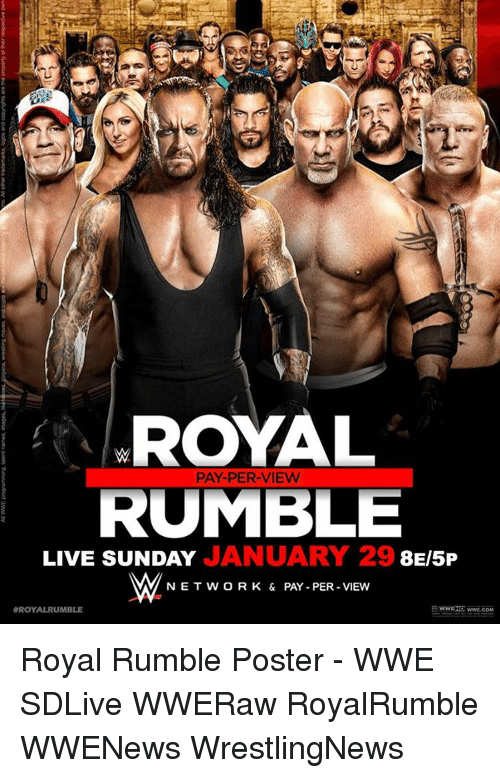 royal rumble: ROYAL  RUMBLE  JANUARY 29 8  LIVE SUNDAY  AM NET W OR K & PAY PER VIEW  ROYAL RUMBLE  WWE.COM Royal Rumble Poster - WWE SDLive WWERaw RoyalRumble WWENews WrestlingNews