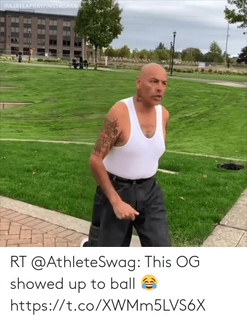 ball: RT @AthleteSwag: This OG showed up to ball 😂 https://t.co/XWMm5LVS6X
