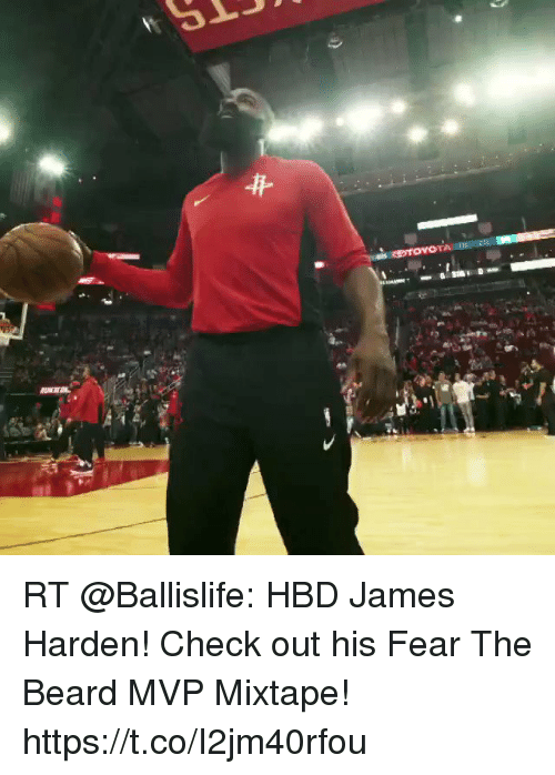 Beard, James Harden, and Memes: RT @Ballislife: HBD James Harden! Check out his Fear The Beard MVP Mixtape!    https://t.co/I2jm40rfou