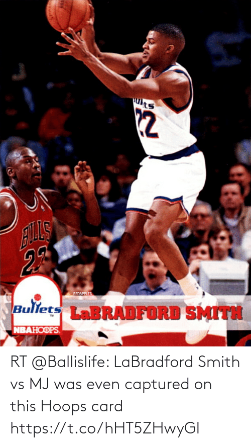 card: RT @Ballislife: LaBradford Smith vs MJ was even captured on this Hoops card https://t.co/hHT5ZHwyGI