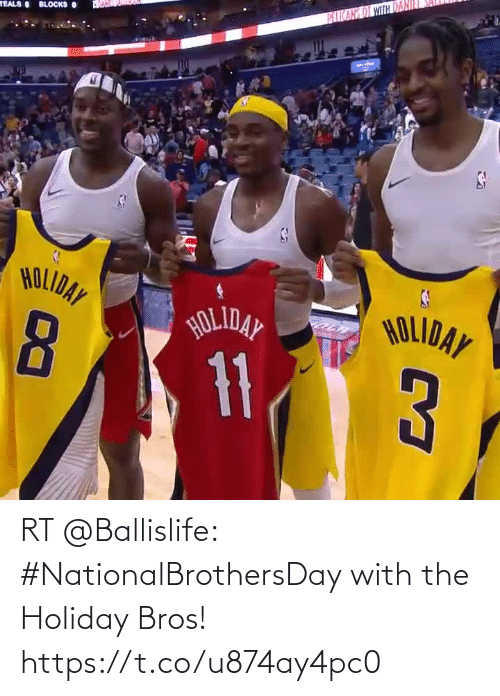 bros: RT @Ballislife: #NationalBrothersDay with the Holiday Bros!    https://t.co/u874ay4pc0