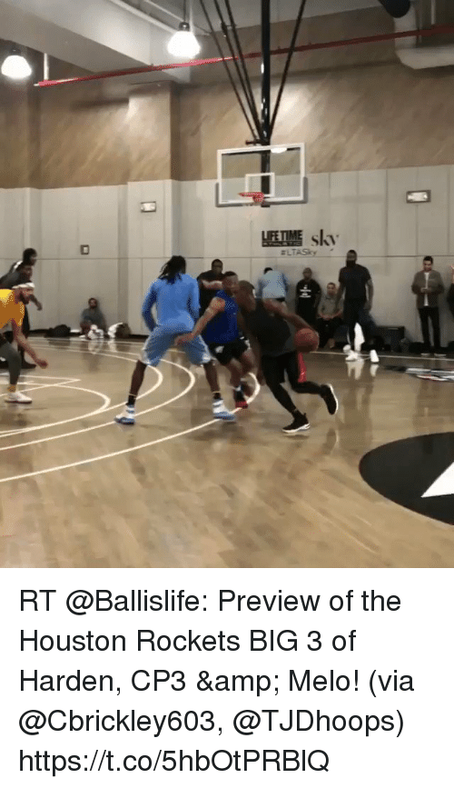 Sizzle: RT @Ballislife: Preview of the Houston Rockets BIG 3 of Harden, CP3 & Melo!  (via @Cbrickley603, @TJDhoops)  https://t.co/5hbOtPRBlQ