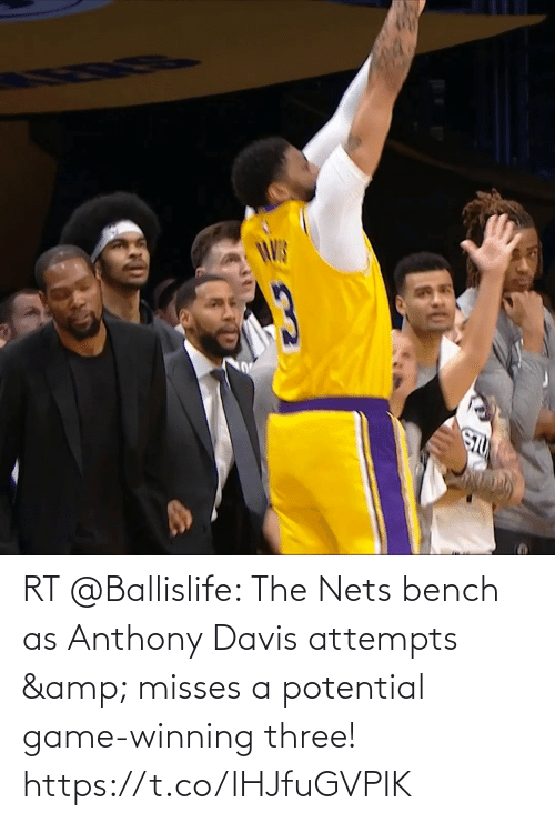 Nets: RT @Ballislife: The Nets bench as Anthony Davis attempts & misses a potential game-winning three!  https://t.co/lHJfuGVPIK