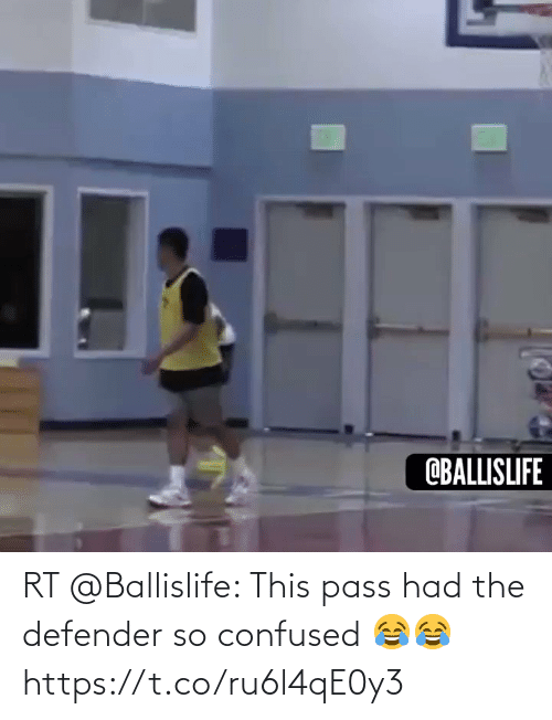pass: RT @Ballislife: This pass had the defender so confused 😂😂 https://t.co/ru6l4qE0y3