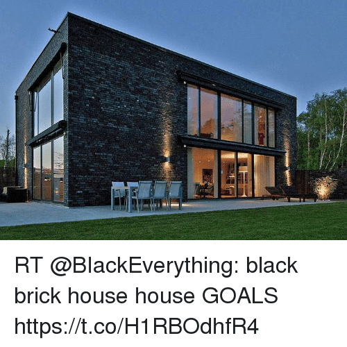 Rt black brick house house goals httpstcoh1rbodhfr4 for Black brick on house
