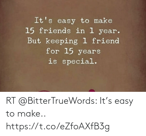 make: RT @BitterTrueWords: It's easy to make.. https://t.co/eZfoAXfB3g