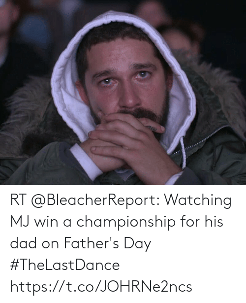 fathers day: RT @BleacherReport: Watching MJ win a championship for his dad on Father's Day  #TheLastDance https://t.co/JOHRNe2ncs