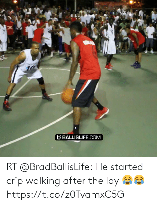 After The: RT @BradBallisLife: He started crip walking after the lay 😂😂  https://t.co/z0TvamxC5G