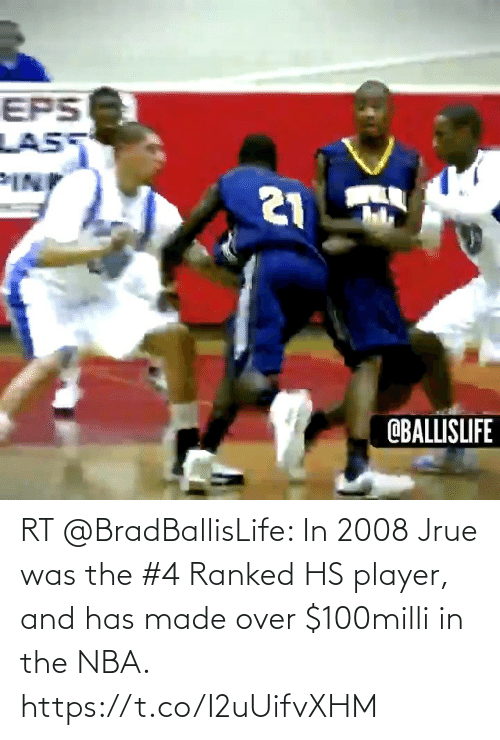 player: RT @BradBallisLife: In 2008 Jrue was the #4 Ranked HS player, and has made over $100milli in the NBA.   https://t.co/I2uUifvXHM