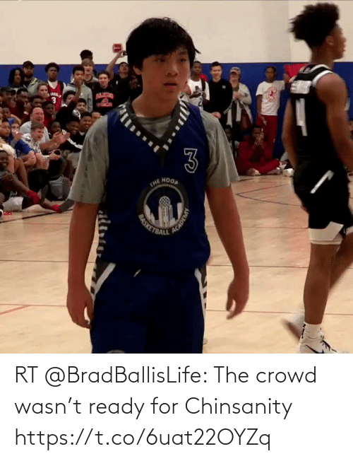 crowd: RT @BradBallisLife: The crowd wasn't ready for Chinsanity   https://t.co/6uat22OYZq