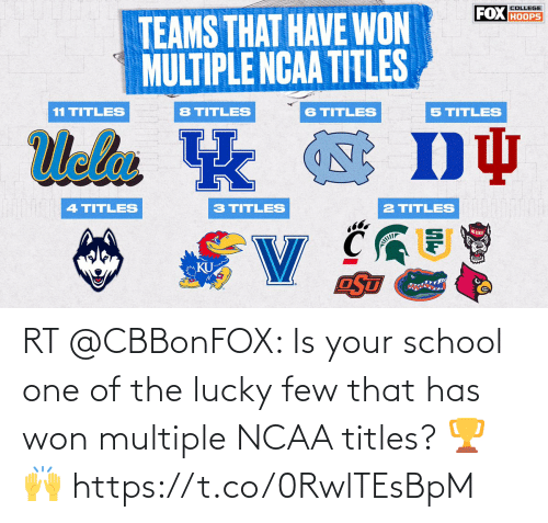 Your: RT @CBBonFOX: Is your school one of the lucky few that has won multiple NCAA titles? 🏆🙌 https://t.co/0RwlTEsBpM
