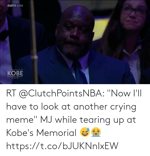 "Crying Meme: RT @ClutchPointsNBA: ""Now I'll have to look at another crying meme""  MJ while tearing up at Kobe's Memorial 😅😭 https://t.co/bJUKNnIxEW"