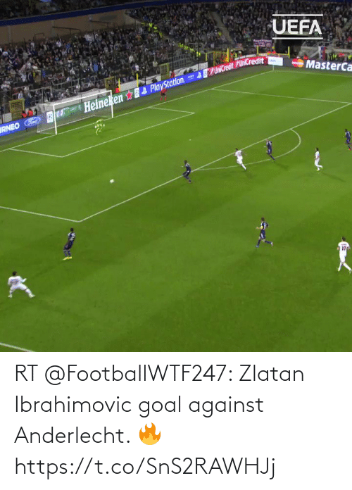 Zlatan Ibrahimovic: RT @FootballWTF247: Zlatan Ibrahimovic  goal against Anderlecht. 🔥    https://t.co/SnS2RAWHJj