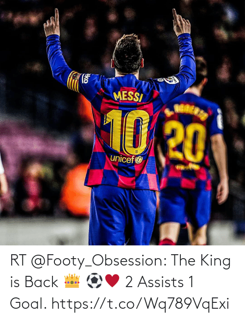 Back: RT @Footy_Obsession: The King is Back 👑 ⚽♥️ 2 Assists  1 Goal. https://t.co/Wq789VqExi