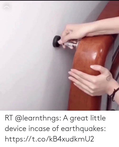 Little: RT @learnthngs: A great little device incase of earthquakes: https://t.co/kB4xudkmU2