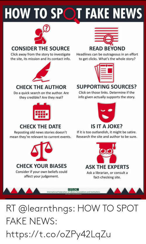 Fake News: RT @learnthngs: HOW TO SPOT FAKE NEWS: https://t.co/oZPy42LqZu