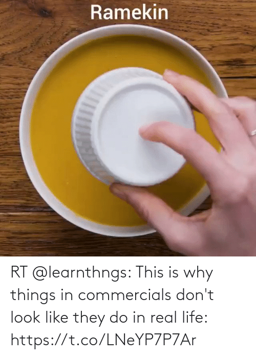 dont: RT @learnthngs: This is why things in commercials don't look like they do in real life: https://t.co/LNeYP7P7Ar