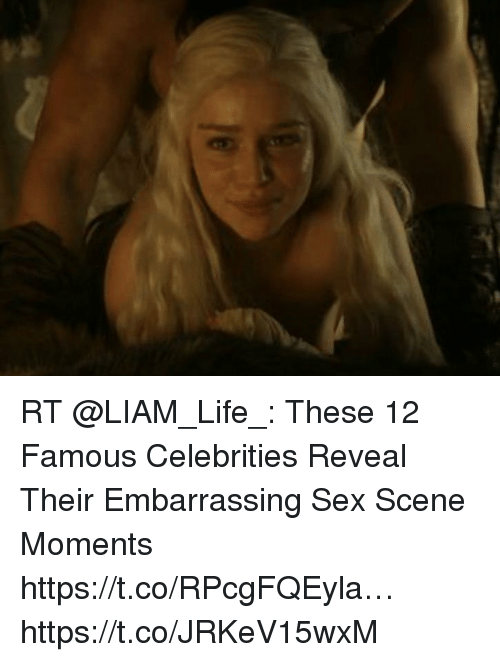 Life, Sex, and Hood: RT @LIAM_Life_: These 12 Famous Celebrities Reveal Their Embarrassing Sex Scene Moments https://t.co/RPcgFQEyla… https://t.co/JRKeV15wxM