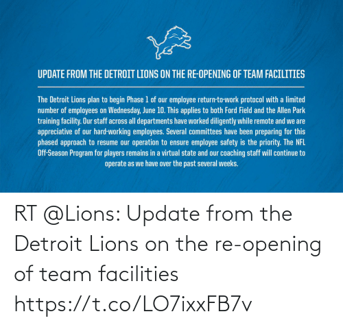 Opening: RT @Lions: Update from the Detroit Lions on the re-opening of team facilities https://t.co/LO7ixxFB7v