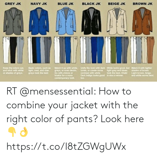 jacket: RT @mensessentiaI: How to combine your jacket with the right color of pants? Look here 👇👌 https://t.co/I8tZGWgUWx